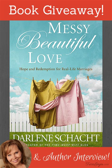 Giveaway Books - messy beautiful love book giveaway author interview