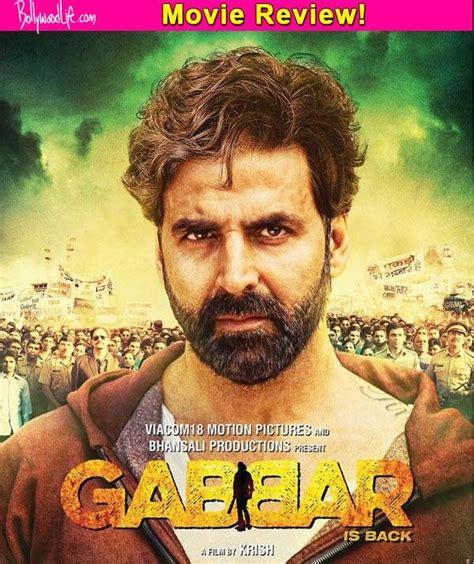 film india gabbar is back gabbar is back movie review indiatimes com