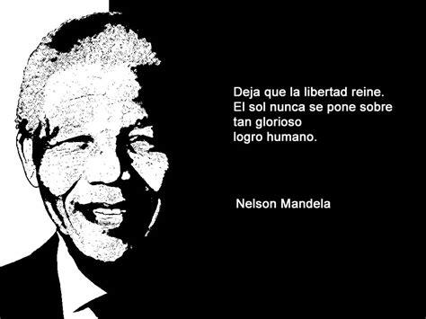 sobre la libertad spanish frases nelson mandela libertad