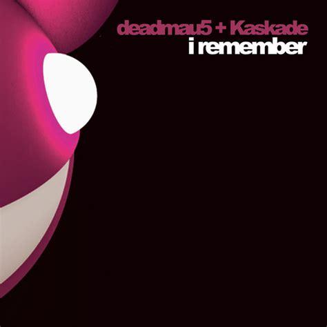 deadmau5 song lyrics metrolyrics share the knownledge tbt deadmau5 i remember j majik wickaman remix
