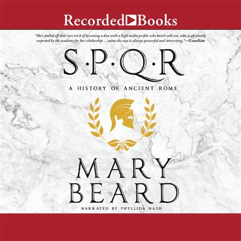 spqr a history of spqr by mary beard read by phyllida nash audiobook review audiofile magazine