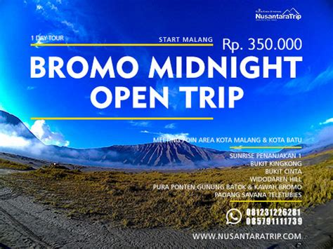 open trip bromo midnight 2018 paket wisata bromo terbaik