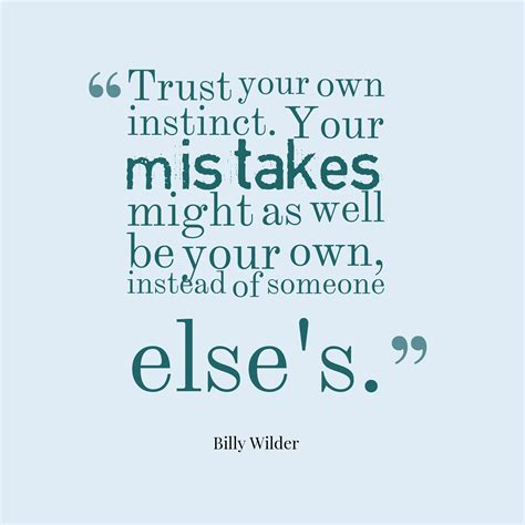 A Of Your Own own your mistakes quotes quotesgram