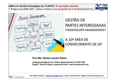 Mba Information Systems Interamericana De by Gest 227 O De Partes Interessadas Stakeholder Management A