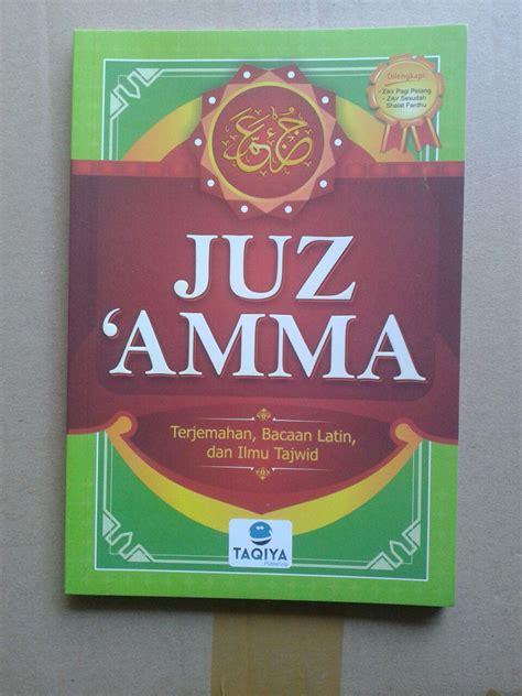 buku juz amma terjemahan bacaan dan ilmu tajwid