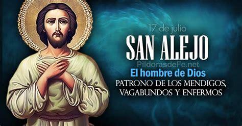 el hombre de san san alejo el hombre de dios patrono de los mendigos y enfermos