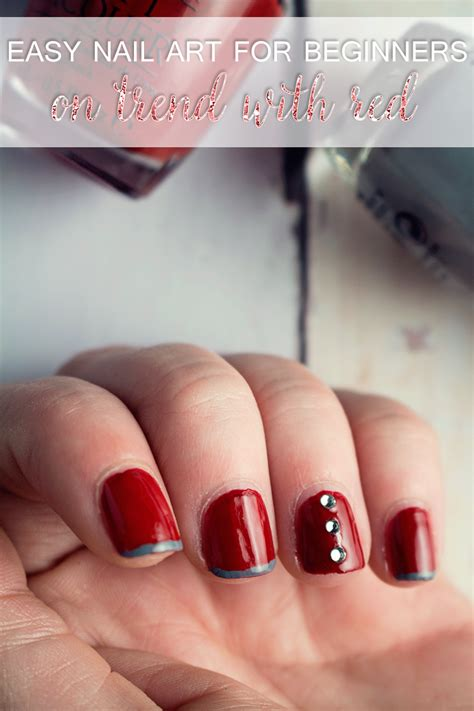 easy nail art red stay on trend with red easy nail art for beginners