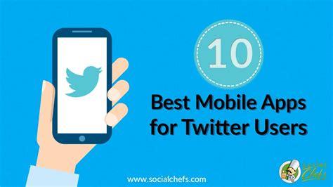 best social media marketers 10 of the best mobile apps for social media