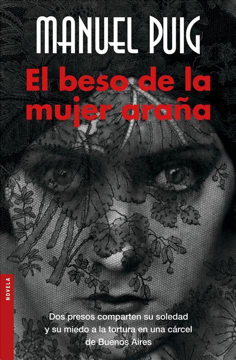 el beso de la una mirada a el beso de la mujer ara 241 a la dictadura