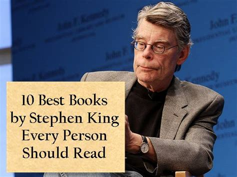 Top 10 Books Every Should Read by 10 Best Books By Stephen King Every Person Should Read