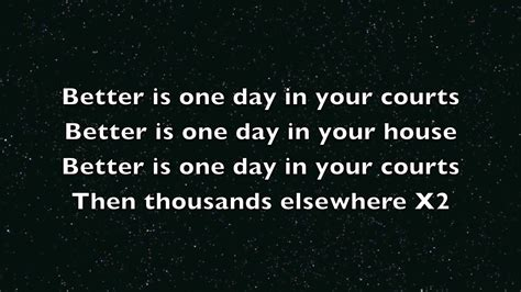 better is one day chris tomlin better is one day with lyrics hd