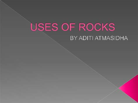 uses of uses of rocks
