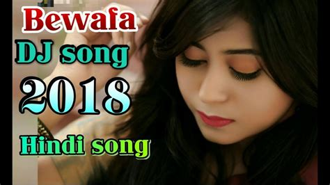download mp3 dj old songs bewafa love dj song hindi songs old love bewafa of
