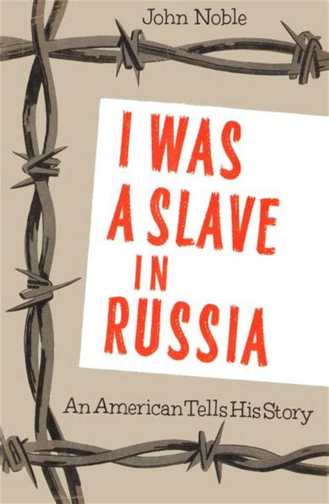 An American The Adair Story I Was A In Russia An American Tells His Story De Noble Recenzii Filme Si Carti