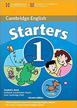 cambridge english starters cambridge young learners english tests starters 1 students book examination papers from the