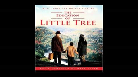themes in education of little tree suite from the education of little tree youtube