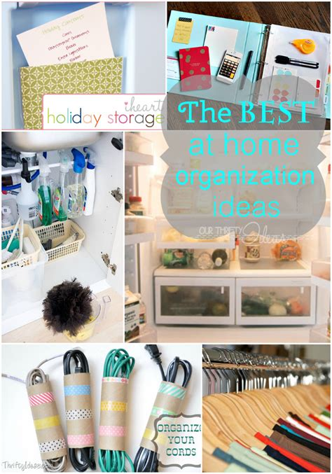 best home organization the best organization ideas our thrifty ideas