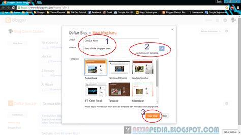 membuat blog gratis untuk pemula cara mudah membuat blog untuk pemula nexiapedia