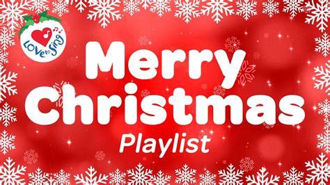 merry christmas playlist  christmas carols popular xmas songs  minutes youtube