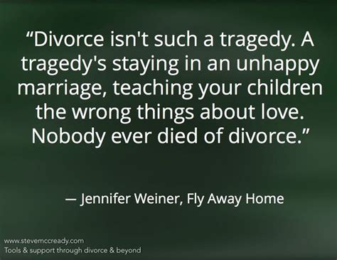 divorce is better than an unhappy marriage divorce isn t such a tragedy a tragedy s staying in an