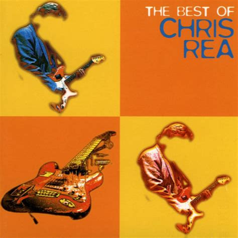 best of the best chris rea the best of chris rea cd at discogs