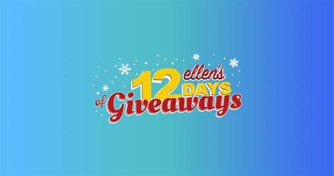 Ellen 12 Days Of Giveaways Contest - ellen s 12 days of giveaways 2017 win tickets to the 12 days of christmas show
