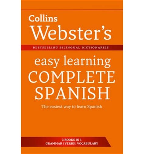 easy learning spanish complete 0008141738 webster s easy learning spanish complete collins dictionaries 9780007437702