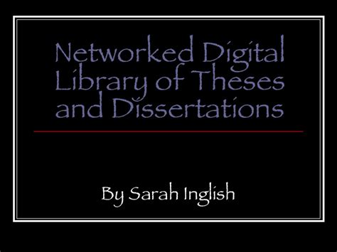 networked digital library of theses and dissertations networked digital library of theses and dissertations