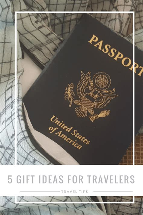 gift ideas for travelers 5 great gift ideas for travelers
