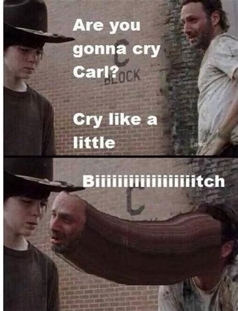 Walking Dead Meme Rick Crying - gonna cry carl know your meme