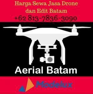 jasa membuat drone sewa drone batam 081378088585 sewa drone jakarta kepri