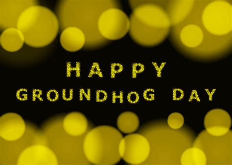 true meaning of groundhog day true meaning of groundhog day 28 images 1000 images