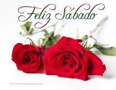 Wallpaper Mensajes De Feliz Sbado Y Feliz Domingo Con Flores De | 1000 images about feliz s 225 bado on pinterest bom dia