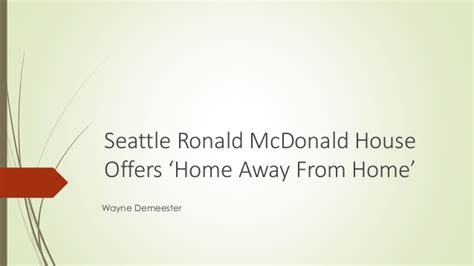 ronald mcdonald house seattle seattle ronald mcdonald house offers home away from home