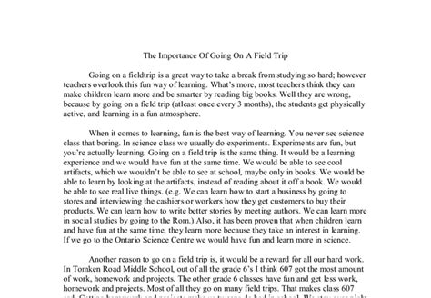 Trip Essay Writing by The Importance Of Going On A Field Trip Gcse Marked By Teachers