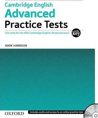 practice tests for cambridge cambridge english advanced practice tests tests with key and audio cd pack mark harrison