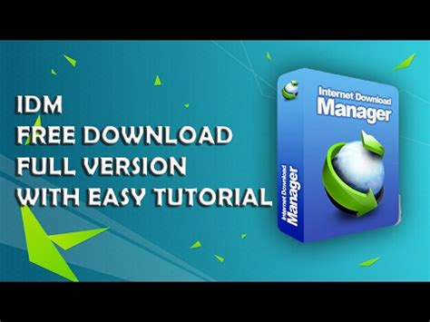idm free download full version youtube idm free download full version l 2017 l easy tutorial