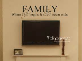 Family Wall Decor by Family Where Begins And Never Ends Family Wall Decal