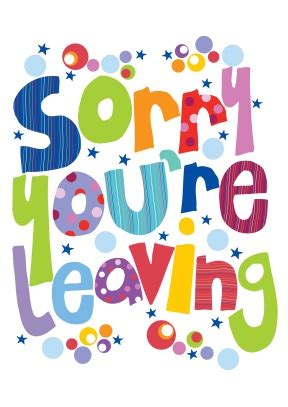 employee leaving card template sorry leaving card scribbler cards