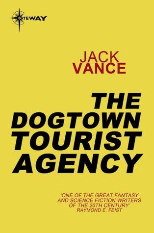 miro hetzel effectuator books story the dogtown tourist agency vance free