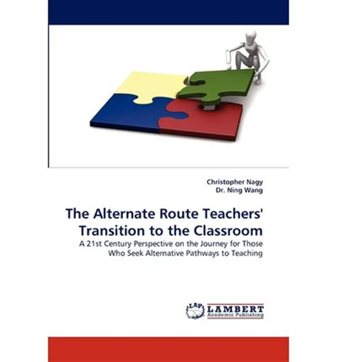 alternate route books the alternate route teachers transition to the classroom