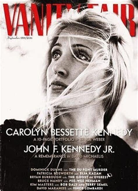 Vanity Fair Kennedy by Carolyn Bessette Kennedy Magazine Covers
