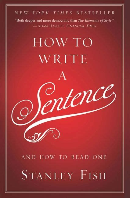 Write On Hardcover how to write a sentence stanley fish hardcover