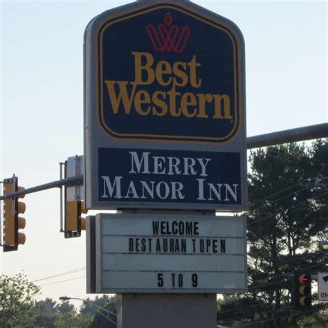 best western merry manor inn best western merry manor inn hotels 700 st