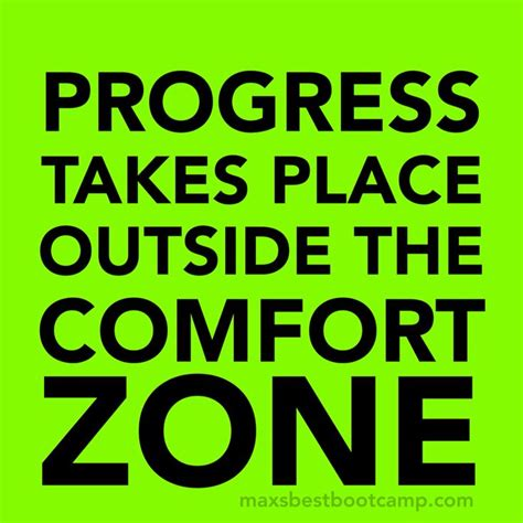 outside the comfort zone 17 best images about motivational quotes on pinterest