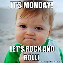 It S Monday Meme - it s monday let s rock and roll victory baby meme
