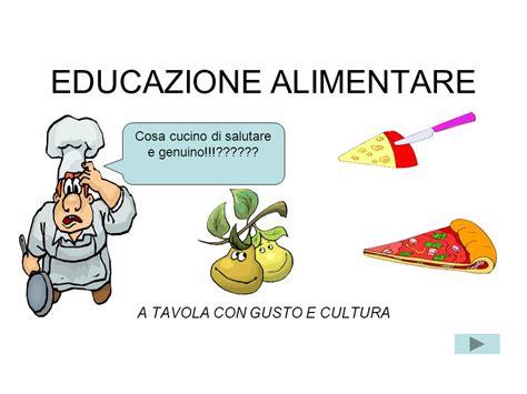 educazione alimentare a scuola educazione alimentare ppt scaricare