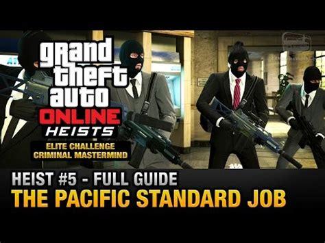 gta online heist #5 the pacific standard job (elite