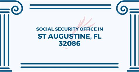 Social Security Office St Augustine Fl by Social Security Office In St Augustine Florida 32086