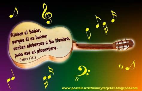 imagenes religiosas musicales postal cristiana alaben al se 241 or porque es bueno